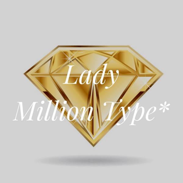 Lady Million Type.png